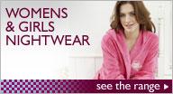 Women's & Girls Nightwear!